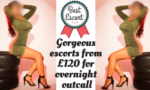 Escorts from £120 for overnight